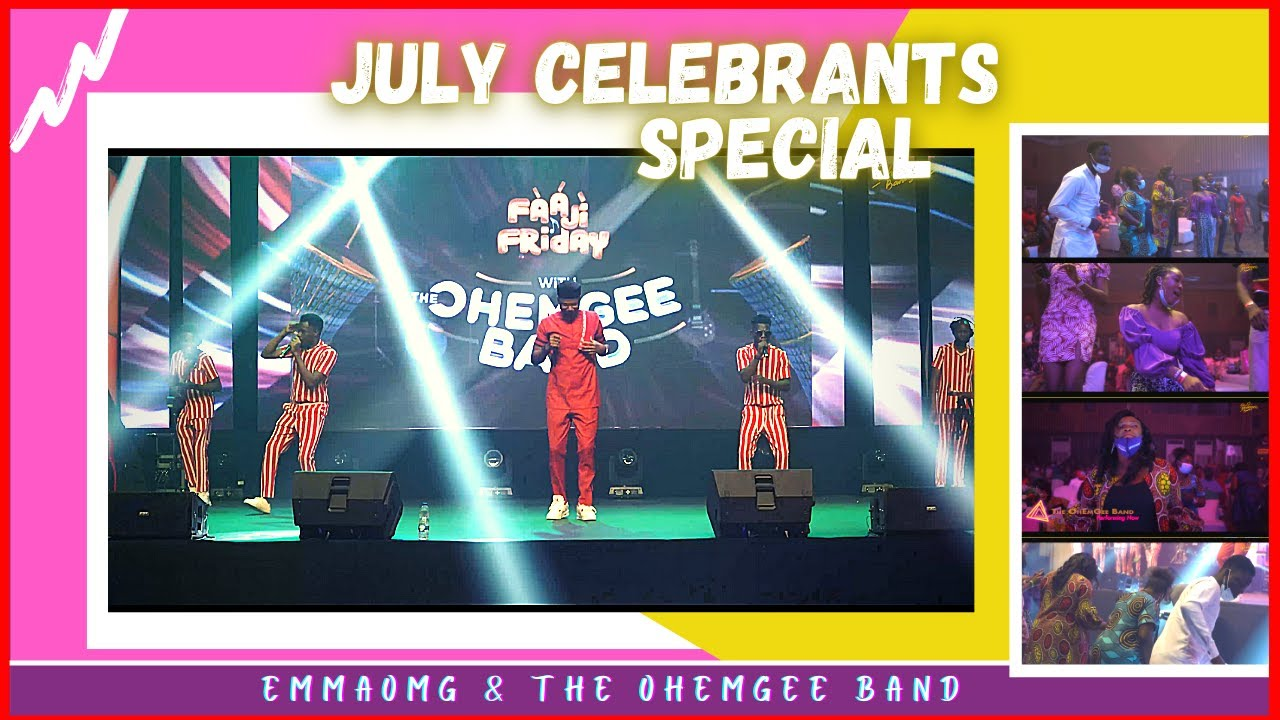 Download JULY CELEBRANTS Special | EmmaOMG & The OhEmGee Band