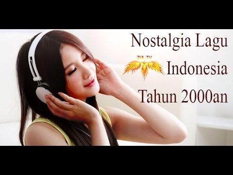 Lagu Nostalgia Indonesia Tahun 2000an Terbaik