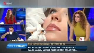 KALICI MAKYAJIN ZARARLARI Makeup artist Rana Erkmen anlatıyor