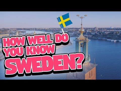 How Well Do You Know Sweden?