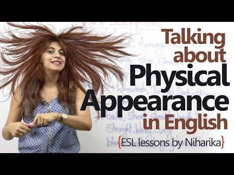 Speaking about physical appearance in English - Spoken English Lesson