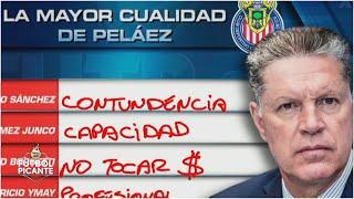 Era Peláez en Chivas. ¿cuáles son las cualidades del dirigente de Guadalajara? | Futbol Picante
