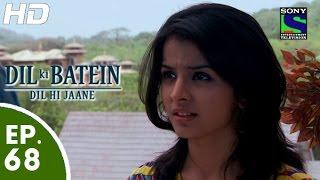 Dil Ki Baatein Dil Hi Jaane - दिल की बातें दिल ही जाने - Episode 68 - 3rd July, 2015
