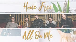 Devin Dawson All On Me Home Free