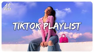 Tiktok songs playlist that is actually good ~ Tiktok songs playlist