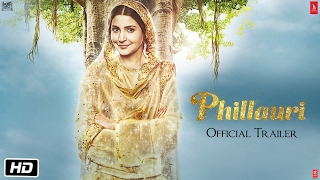 Phillauri | Official Trailer | Anushka Sharma | Diljit Dosanjh | Suraj Sharma | Anshai Lal(Here comes the bride ... in spirit! Watch the trailer of Phillauri, releasing on 24th March 2017 and meet Shashi, the friendly spirit who is here to tell her love story., 2017-02-06T05:46:40.000Z)