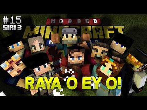 Modded Minecraft Malaysia S3 - E15 - Raya O Ey O!