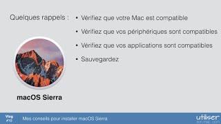 Mes conseils pour installer macOS Sierra (même chose pour High Sierra)