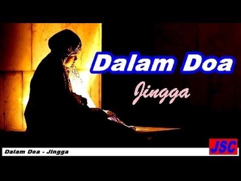 Jingga - Dalam Doa (Video Lagu + Lyric)