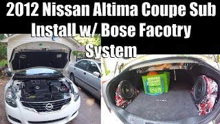Nissan Altima Coupe Sub install w/ Factory Bose