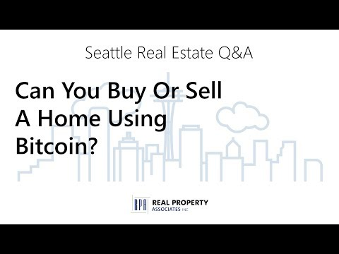 Can I Buy Or Sell A House Using Bitcoin Or Another Cryptocurrency? | Seattle Real Estate Q&A #12