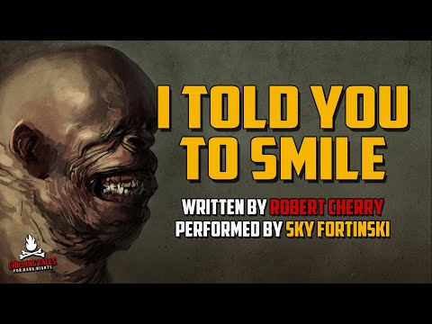 i told you to smile