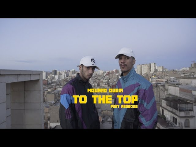 Mourad Oudia  - TO THE TOP (MILLION) ft REDBOSS