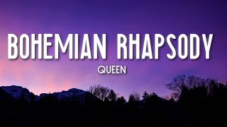 Bohemian Rhapsody - Queen (Lyrics) 🎵