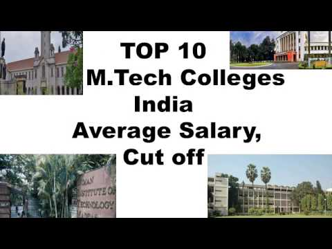 GATE CUT OFF & SALARY TOP 10 M.TECH COLLEGES