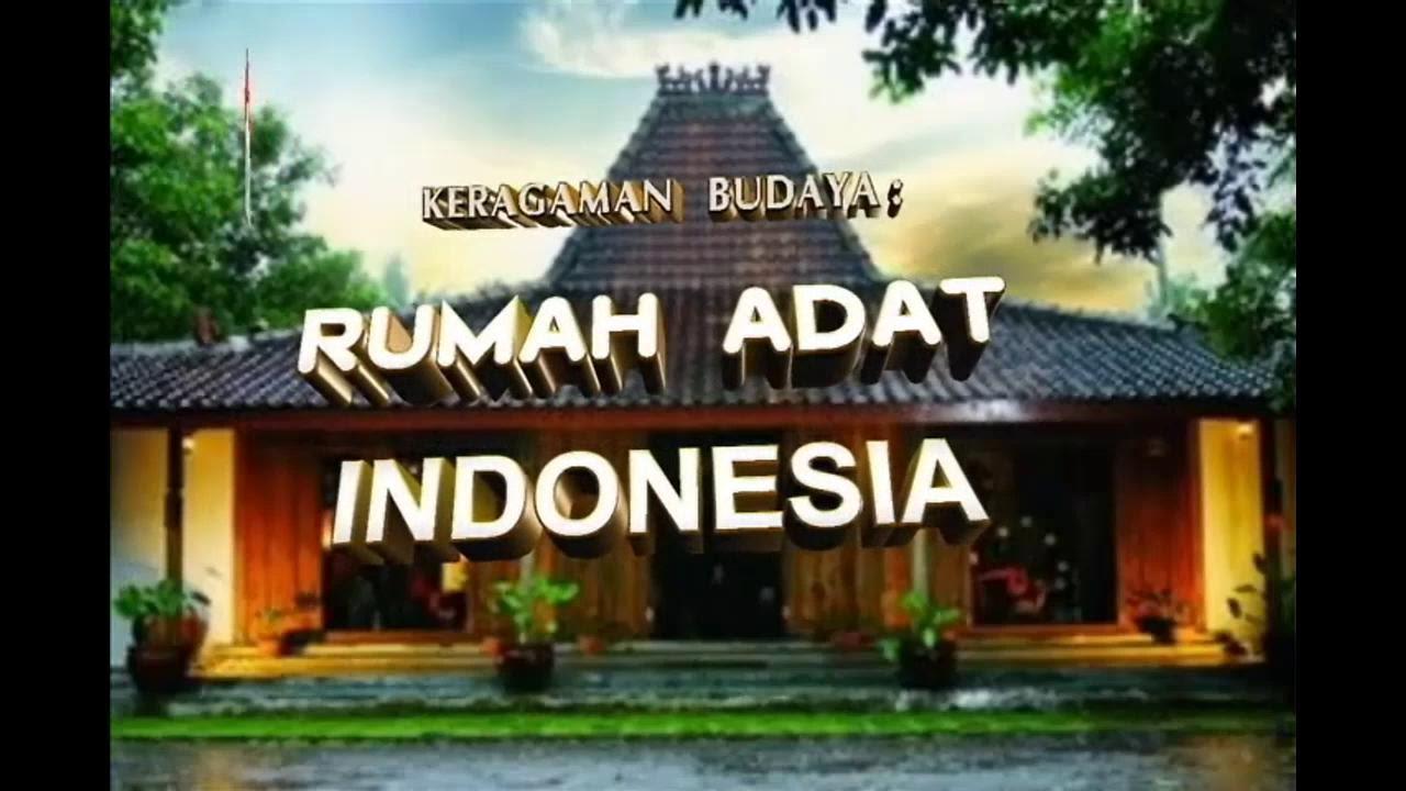 4800 Gambar Rumah Adat Indonesia Dan Daerah Asalnya HD Terbaik
