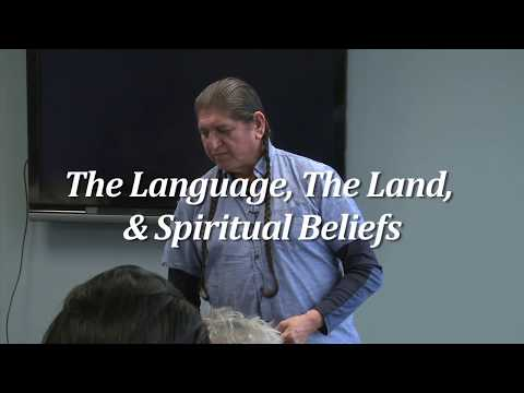The Language, The Land, & Spiritual Beliefs