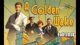 A Golden Wake - teaser trailer