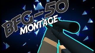 BFG-50 MONTAGE - ROBLOX PHANTOM FORCES