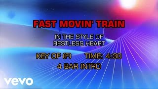 Restless Heart - Fast Movin