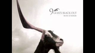 Watch 9goats Black Out Float video