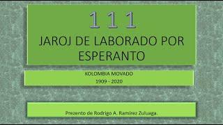 111 jaroj de pro-esperanta laborado - Rodrigo Ramírez - KKE2020