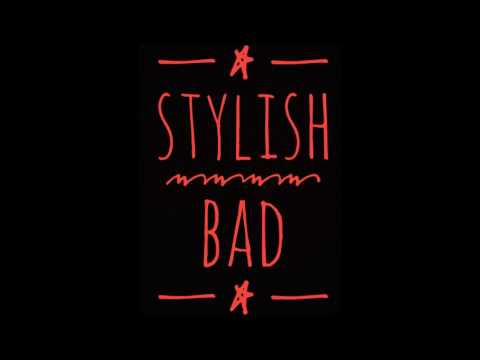Stylish Boss - Stylish Bad (Ricochet Riddim)