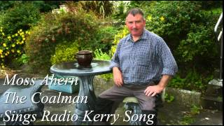 Gambar cover Moss Ahern The Coalman Sings The Radio Kerry Song