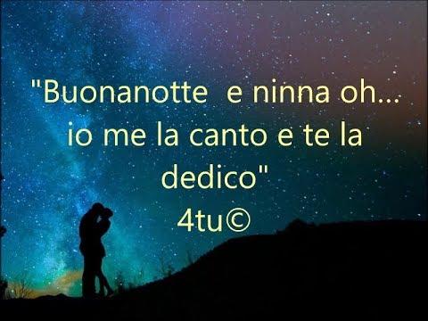 Canzoni Della Buonanotte Buonanotte E Ninna Oh Di 4tu Italian