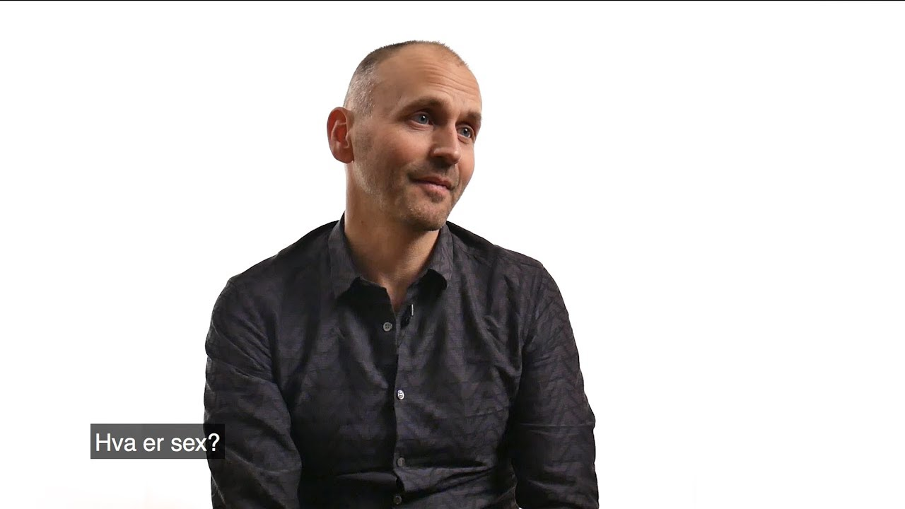 Psykologspesialist Svein Øverland: Hva er sex?
