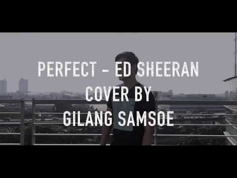 PERFECT - ED SHEERAN  official music video (cover) by Gilang Samsoe