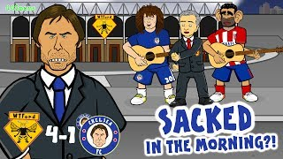 🎸CONTE - SACKED IN THE MORNING?!🎸 (Watford vs Chelsea 4-1)