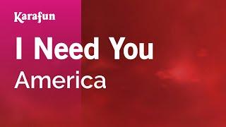 Karaoke I Need You America
