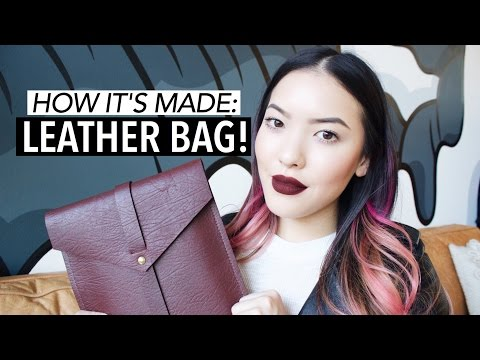 How It's Made: Leather Bag + GIVEAWAY | soothingsista