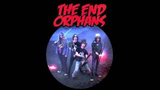 The End Orphans - Apocalypse Now And Then