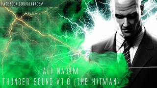 Ali Nadem - Thunder Sound v1.0 (The Hitman)