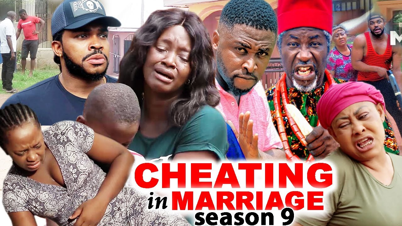 Download CHEATING IN MARRIAGE SEASON 9 (Trending New Movie)Luchy Donald  2021 Nigerian Blockbuster Movie 720p