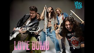 Radio Ritual - Love Bomb [Official Video]