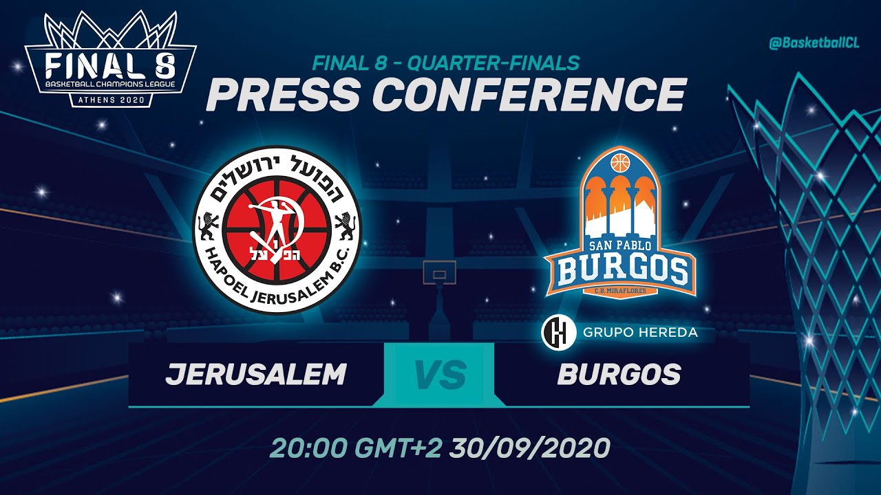 Hapoel Jerusalem v Hereda San Pablo Burgos - Press Conference - Quarter-Finals - BCL 2019