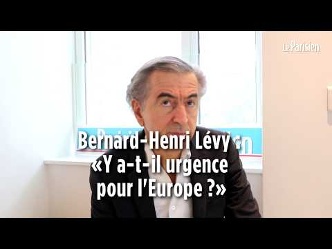 Bernard-Henri Lévy: «Oui il y a urgence pour l'Europe»