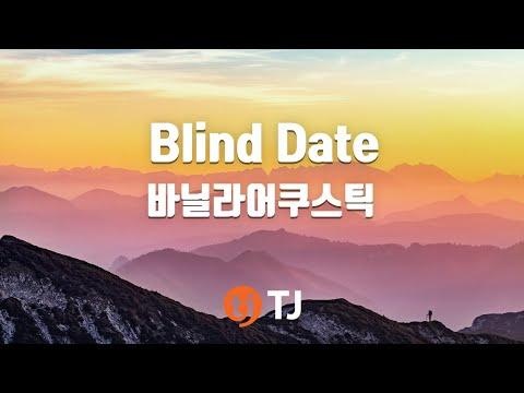 [TJ노래방] Blind Date - 바닐라어쿠스틱(Feat.헤이즈) / TJ Karaoke