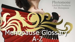 Menopause Symptoms  read our MENOPAUSE GLOSSARY Thumbnail