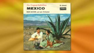 Bob Moore and his Orchestra - Mexico (Vinyl 1961)