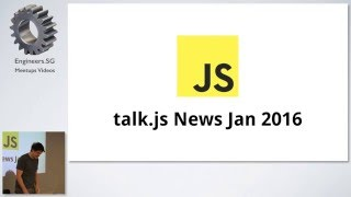 JavaScript New Jan 2016 - talk.js