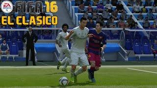 El Clásico | Real Madrid vs FC Barcelona | FIFA 16