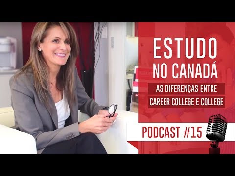Estudo no Canadá: As diferenças entre Career College e College