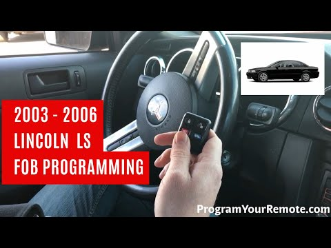How To Program A Lincoln LS Remote Key Fob 2003 - 2006