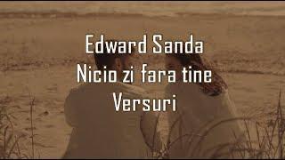 Edward Sanda - Nicio zi fara tine Versuri