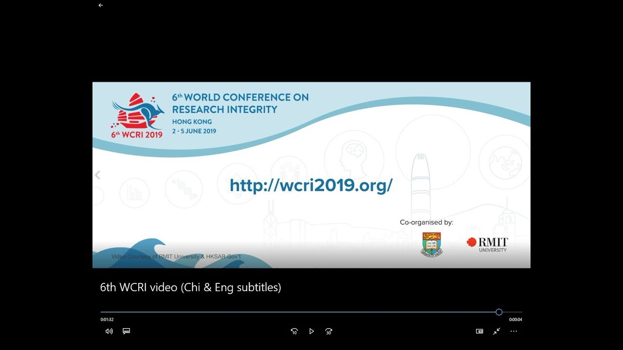 6th World Conference on Research Integrity 「第六届科研诚信世界会议」