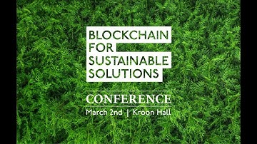 Blockchain for Sustainable Solutions Conference